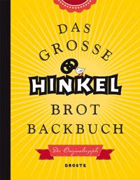"""Das große Hinkel Brotbackbuch"" von Josef Hinkel"