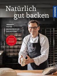 """""""Natürlich gut backen"""" von Jochen Baier"""
