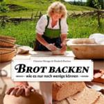 """Rezension: """"Brot backen wie es nur noch wenige können"""" von Christine Metzger und Elisabeth Ruckser"""