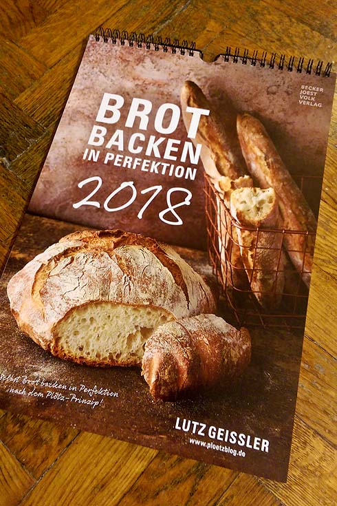Brot backen in Perfektion 2018 - Der Kalender