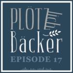 Podcast – Episode 17 – Faule Brote